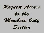 Click Here to Request Access to the Members Only Area